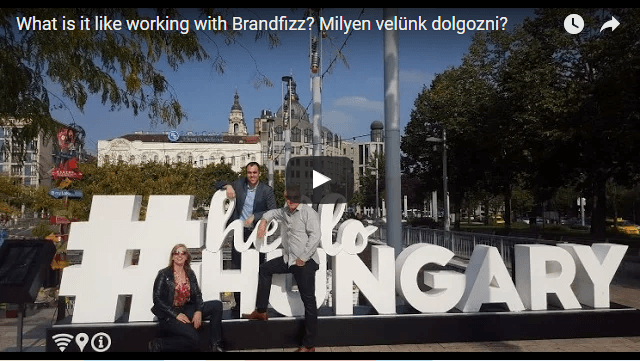 What is it like working with Brandfizz? Milyen velünk dolgozni?