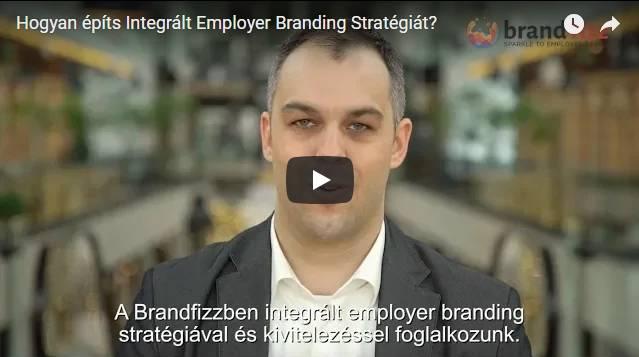 Hogyan építs Integrált Employer Branding Stratégiát?