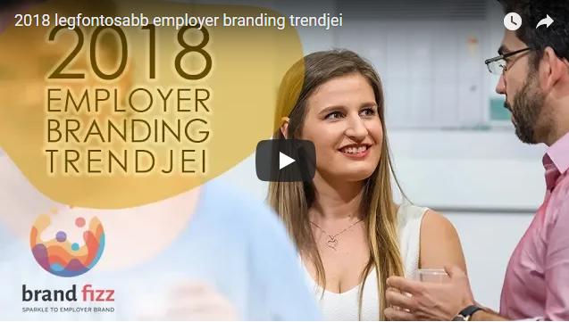 2018 legfontosabb employer branding trendjei